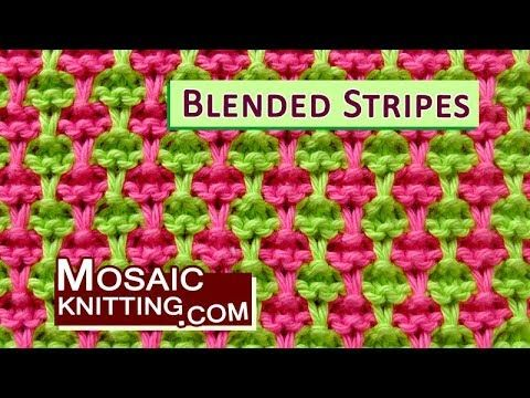 Mosaic Knitting » Blended Stripes