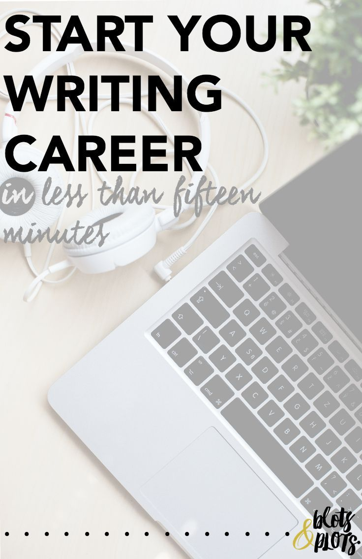 best writing images writing prompts creative start your writing career in less than fifteen minutes blots and plots