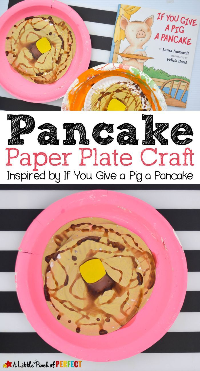 Pancake Paper Plate Craft Inspired by If You Give a Pig a Pancake -  sc 1 st  Pinterest & 673 best PAPER PLATE CRAFTS FOR KIDS images on Pinterest | Crafts ...