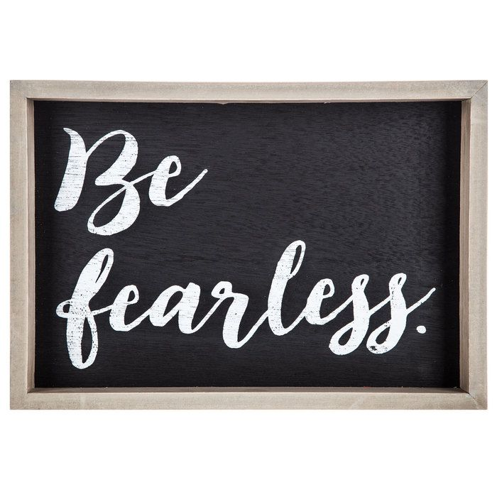 Be Fearless MDF Wall Art