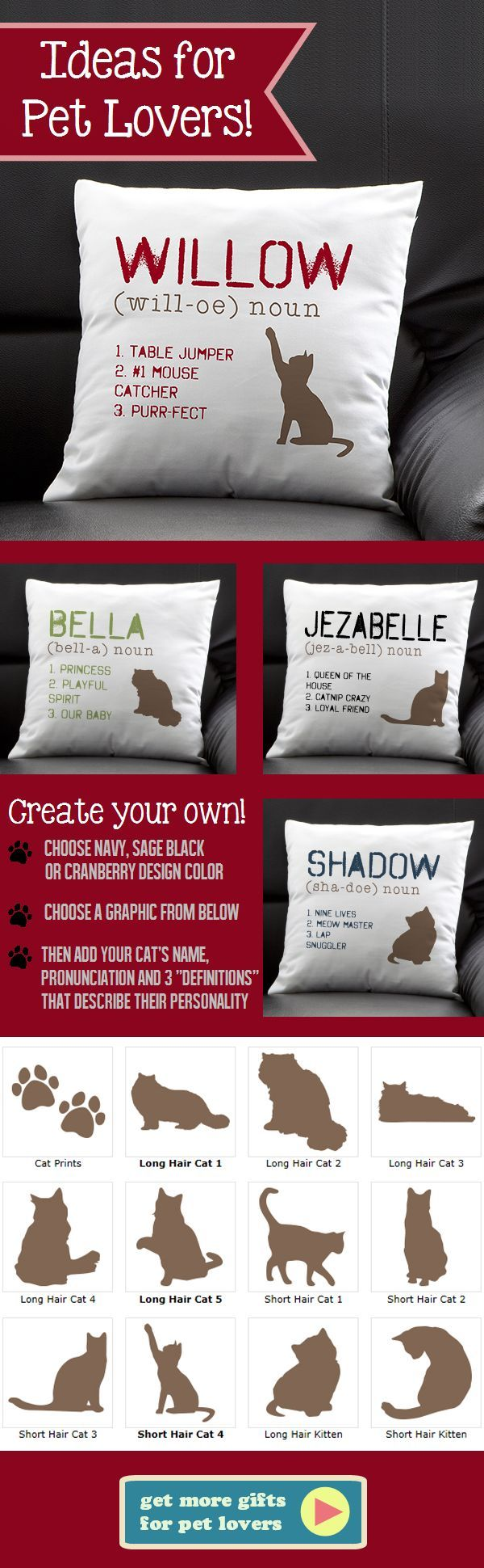 """This pillow is so cute! I love how you can personalize it with your own cat's name """"pronunciation"""" and """"definitions"""" so you can fit it with your cat's personality perfectly! This site has the greatest pet gifts or gifts for pet lovers!"""
