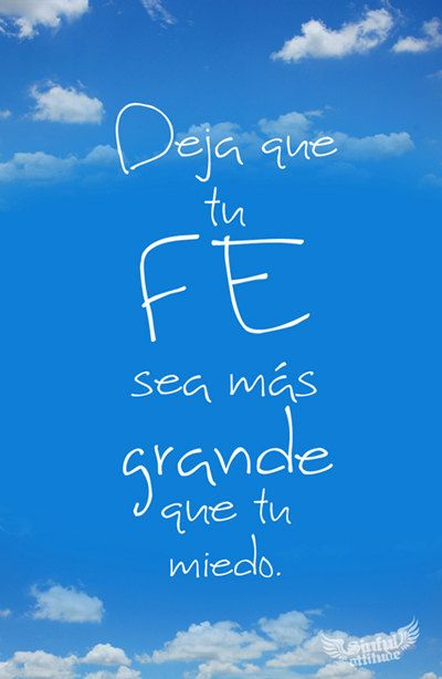 Deja que tu fe sea mas grande que tu miedo by sinfulattitude / KO let your faith be bigger than your fear