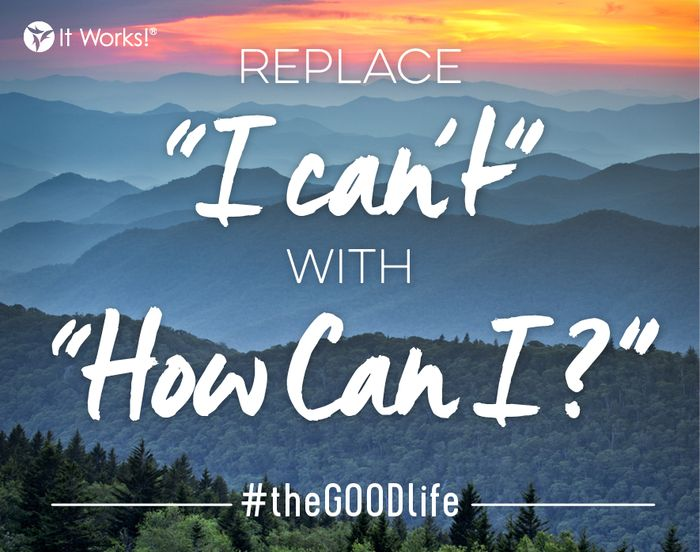 "How can YOU take one step closer to your dreams today? ""Remove and replace"" doesn't just apply to the It Works! System eating habit tips! Replace negative self-talk with POSITIVE encouragement! You've got this! #theGOODlife"
