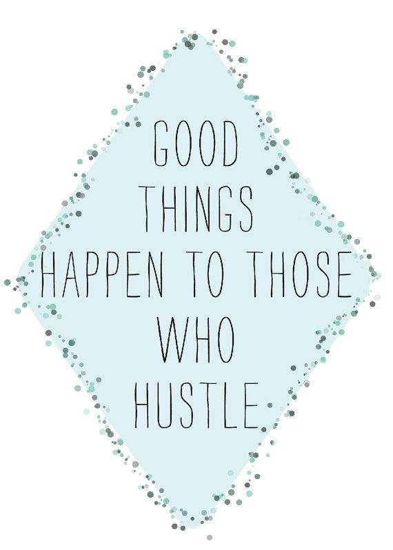 Everyday I'm hustlin'. $8.50: Words Of Wisdom, Good Things, Things Happen, Employment Quotes, True Words, I M Hustlin, Dr. Who, Quotes About Life, Everyday I M