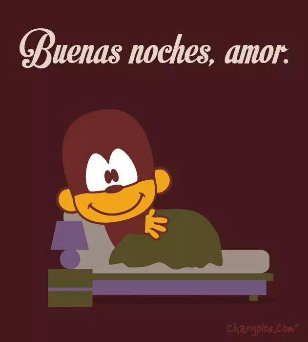Buenas Noches Amor Changolos Pinterest Monkey