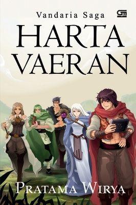 a fantasy novel Vandaria Saga: Harta Vaeran Pratama Wirya Gramedia Pustaka Utama, Juli 2011 www.vandaria.com