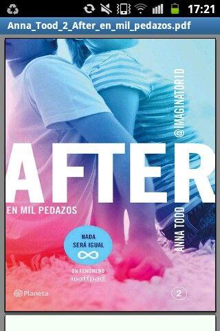 After. En mil pedazos. Nada sera igual. Este libro es tan bueno como el primero y el tercero. Tambien adictivo. Por favor leanlo.