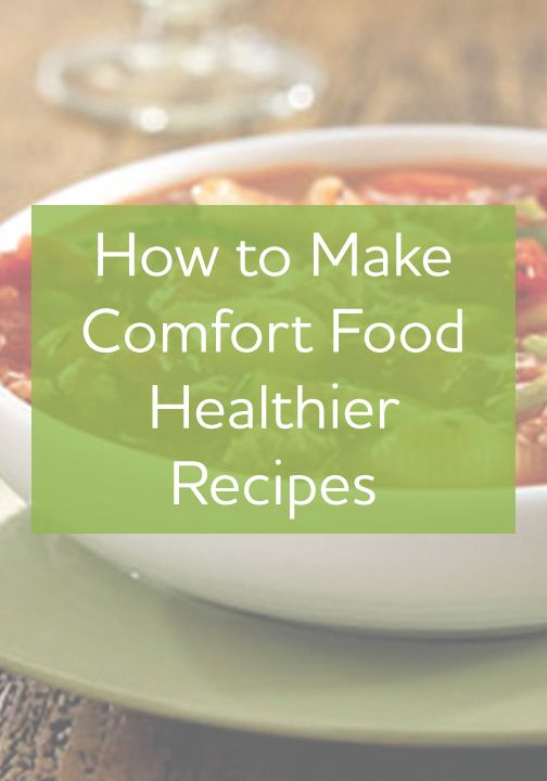280 best quick healthier meals images on pinterest cooking turn your favorite comfort foods into a healthier alternative click for tips and tricks forumfinder Gallery