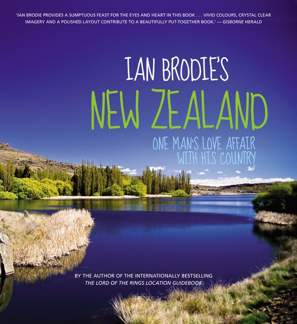 Ian Brodie's Ian Brodies New Zealand Book