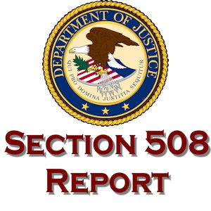 DOJ's 2012 Report on Section 508 Compliance Status and Needs