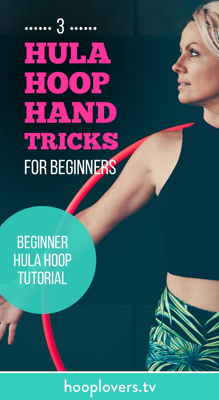 Beginner Hula Hoop Tutorial : 3 Hand Tricks