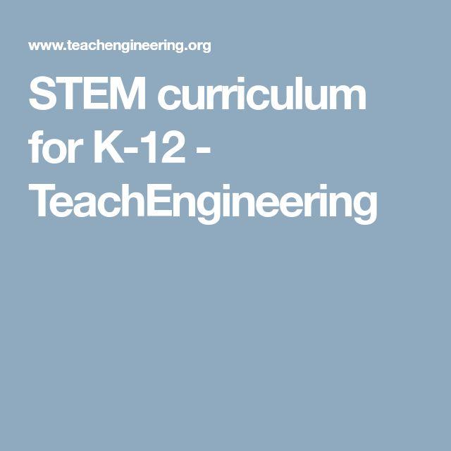 STEM curriculum for K-12 - TeachEngineering