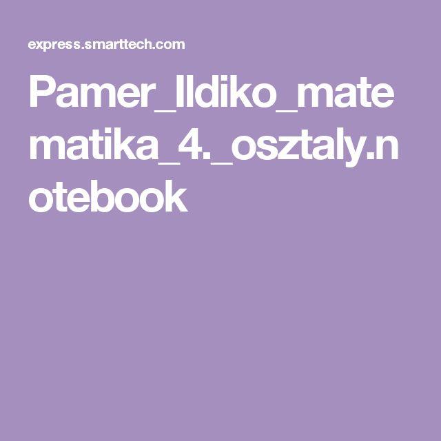 Pamer_Ildiko_matematika_4._osztaly.notebook
