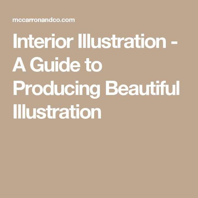 Interior Illustration - A Guide to Producing Beautiful Illustration