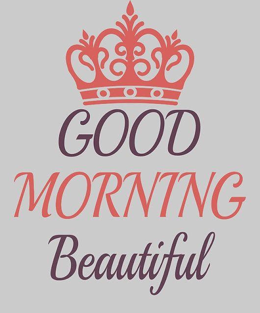 'Good Morning Beautiful'  by Bennellaris