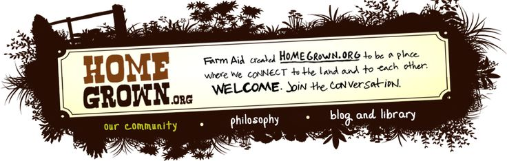 HOMEGROWN.ORG is an online community of people interested in all things HOMEGROWN: growing, cooking, crafting, brewing, preserving, building, making and creating. HOMEGROWN.org is a place where we can learn from each other, share our questions, and show off how we dig in the dirt, grow our own food, work with our hands, and cook and share our meals – all things that we call HOMEGROWN.