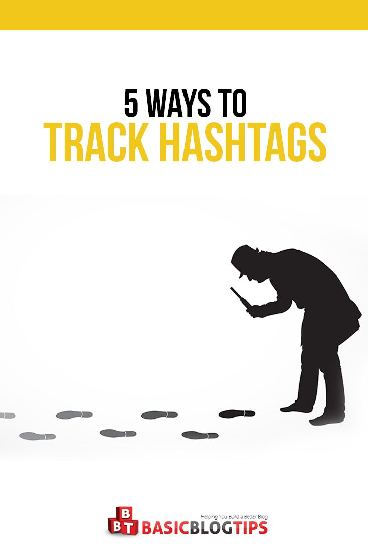 Your Guide to 5 Extremely Useful Hashtag Tracking Methods For Online Business