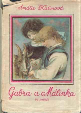 Amálie Kutinová - Gabra a Málinka