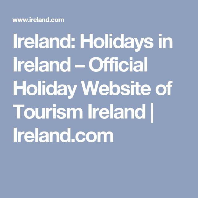 Ireland: Holidays in Ireland – Official Holiday Website of Tourism Ireland | Ireland.com