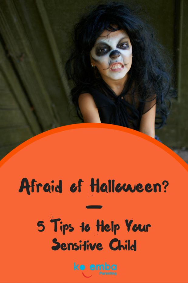 Your child afraid of Halloween?  -  Tips to Help Your Sensitive Child
