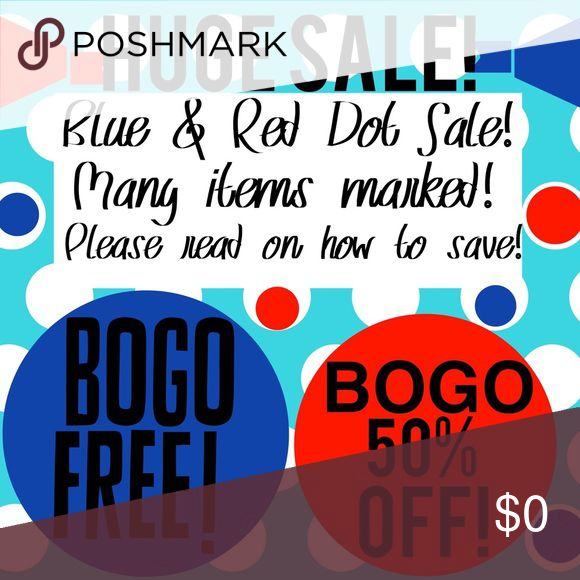 Big BIG Sale Happening Now! Don't miss out! Huge Sale Happening Now!! Many items marked with 🔴 or 🔵 in Title- 🔴- BOGO 50% off Lower priced item; 🔵-BOGO Free! Free item is lower priced item! Your first item DOES NOT have to be a Dot marked item- meaning if u want a item not marked down & a item with a red dot u can get the red dot item @ 50% off. Please tag me with items u want & I will make u a listing as using the checkout will not get u the savings! With BOGO Free just tell me which…