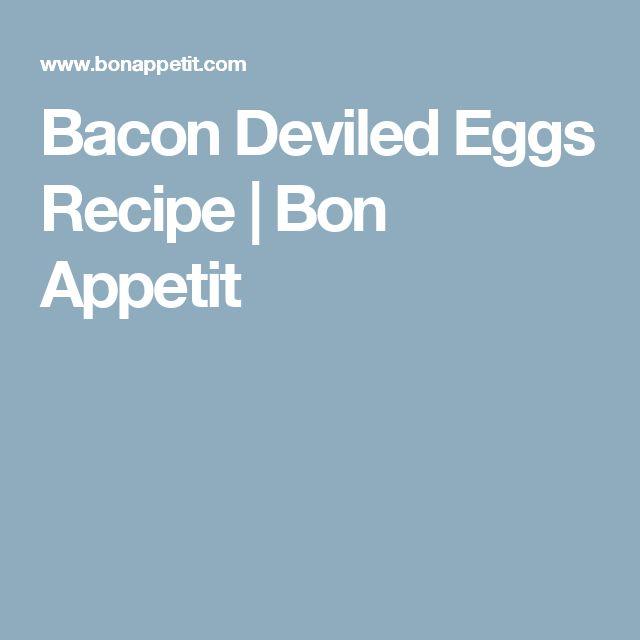 Bacon Deviled Eggs Recipe | Bon Appetit