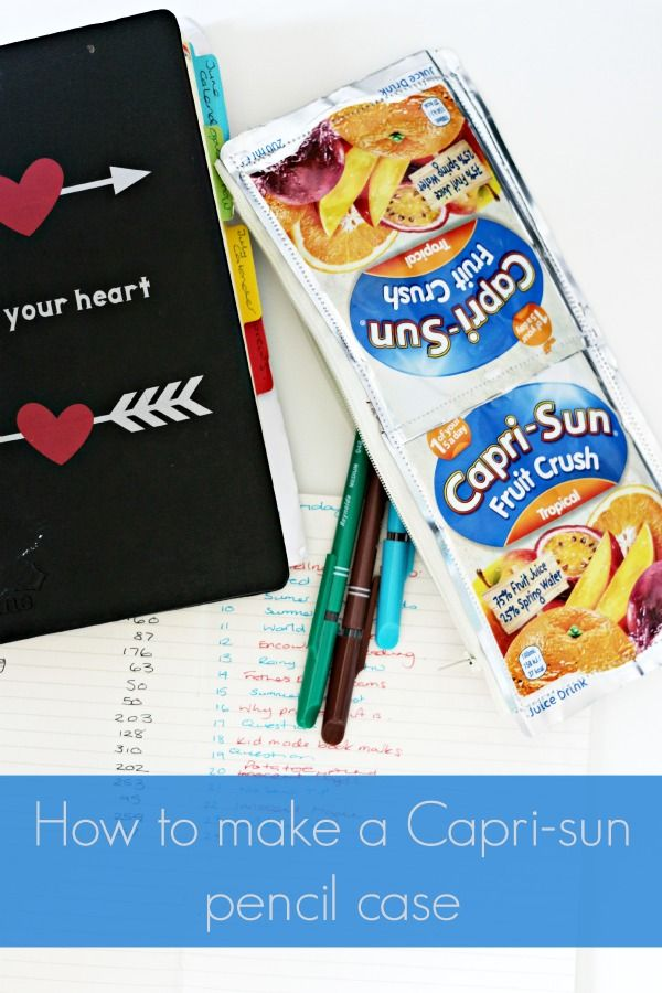 How to make a Capri-sun pencil case - Mum In The Madhouse- Mum In The Madhouse