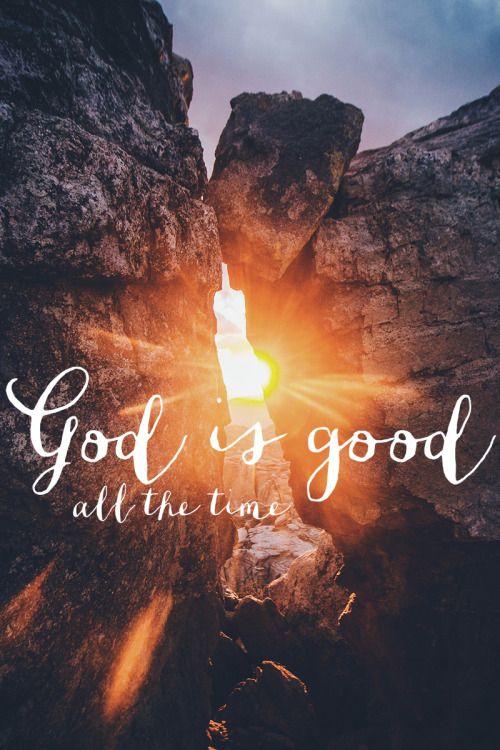 Deus é bom o tempo todo.