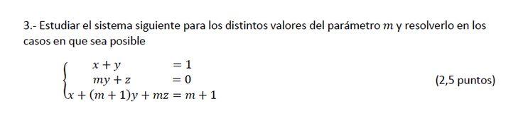 Ejercicio 3A 2013-2014 Junio. Propuesto en examen pau de Canarias. Matemática. Sistemas de ecuaciones.