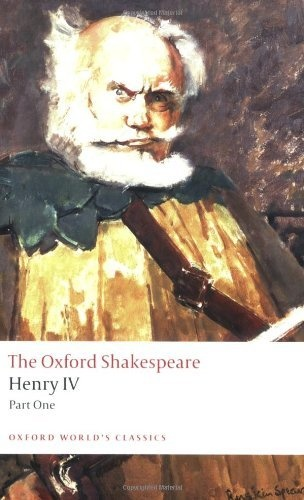 The Oxford Shakespeare: Henry IV, Part 1 (Oxford World's Classics) by William Shakespeare, http://www.amazon.com/dp/0199536139/ref=cm_sw_r_pi_dp_jEKUpb13K7T9V
