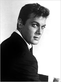 Tony Curtis. He was awesomely handsome and lots of fun!
