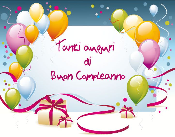 Tanti auguri di buon compleanno!!! / Best wishes for a happy birthday !!!