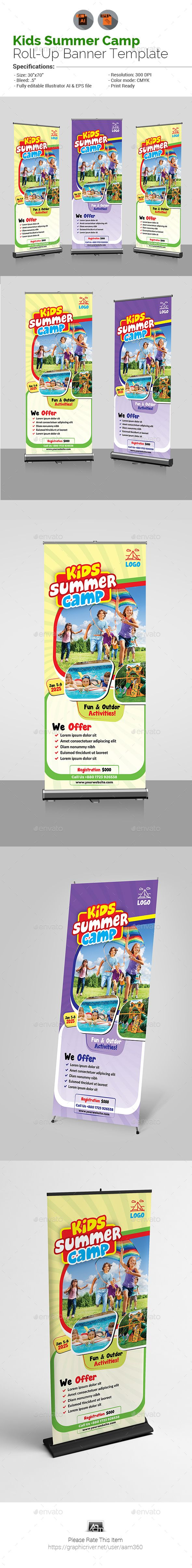 "Kids Summer Camp Roll Up Banner Template by aam360 Similar Templates:INFORMATIONS FOR THIS ROLL-UP BANNER:FEATURES:Size: 30""x70""Bleed: .5""Two Color VariationsFully editable Illustra"