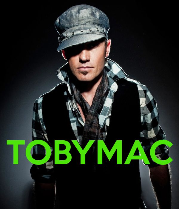 Tobymac - a great Christian music artist!  Check him out if you haven't heard of him!!