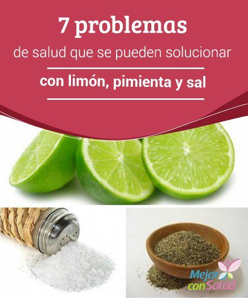7 problemas de salud que se pueden solucionar con limón, pimienta y sal El #Limón, la #Pimienta y la sal son el remedio natural para aliviar varios problemas de #Salud. Descubre cómo utilizarlos. #RemediosNaturales