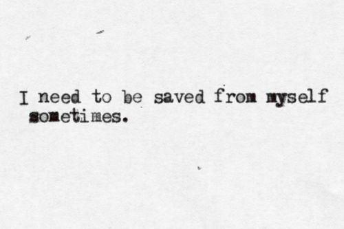 25+ Best Ideas About Save Me On Pinterest | Save Me Quotes ...