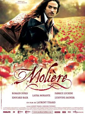 """Molière (2007) ..great flick, love Romain Duris in the """"horse"""" scene, and the whole story & acting. Moliere was a French playwrite, more comedic than Shakespeare. ..dvd"""