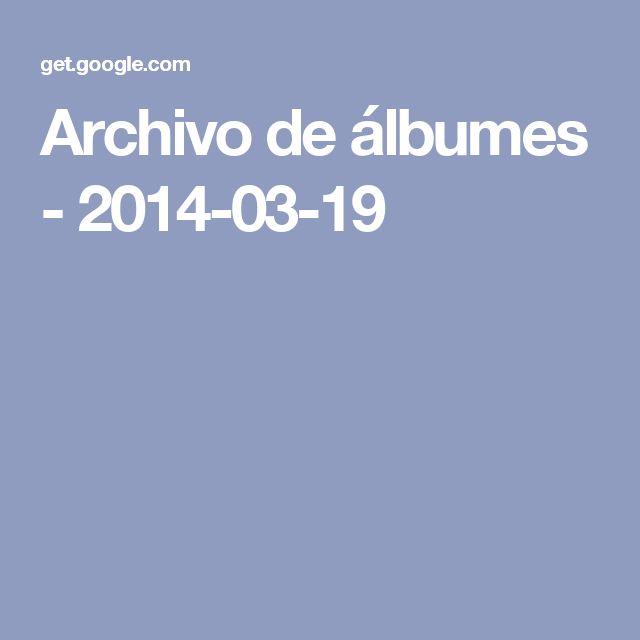 Archivo de álbumes - 2014-03-19