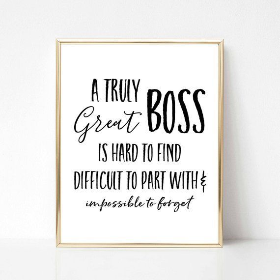A Truly Great Boss Printable Gift Best Boss Ever Gift Boss Etsy Best Boss Quotes Gifts For Boss Boss Day Quotes