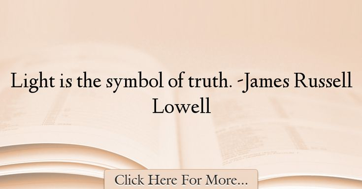 James Russell Lowell Quotes About Truth - 70569