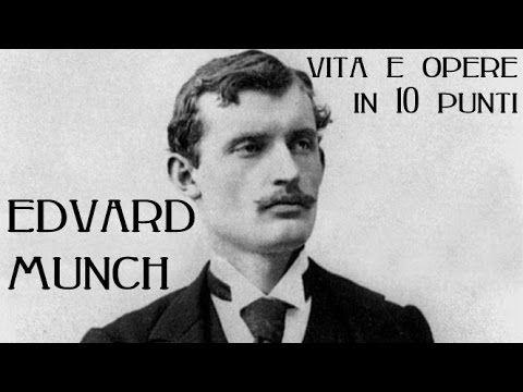 Edvard Munch: vita e opere in 10 punti - YouTube