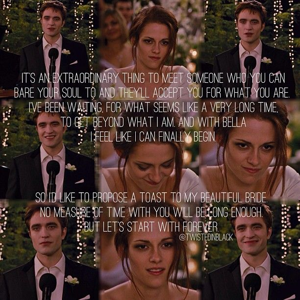 besides for the fact that this is from twilight, this is a cute wedding speech