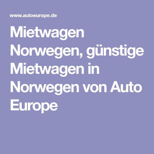 Mietwagen Norwegen, günstige Mietwagen in Norwegen von Auto Europe
