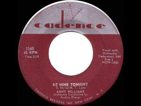1958 Andy Williams - Be Mine Tonight (Noche de Ronda)