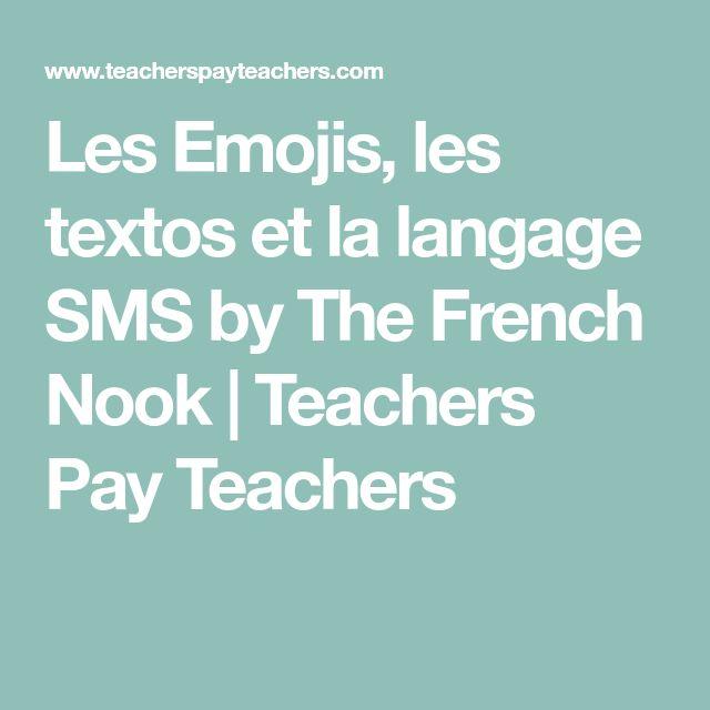 Les Emojis, les textos et la langage SMS by The French Nook | Teachers Pay Teachers