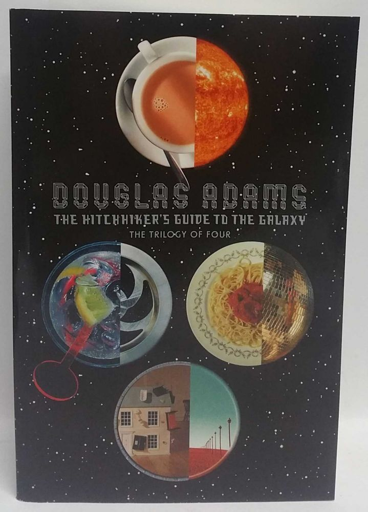 The Hitchhiker's Guide To The Galaxy: The Trilogy of Four. Douglas Adams.