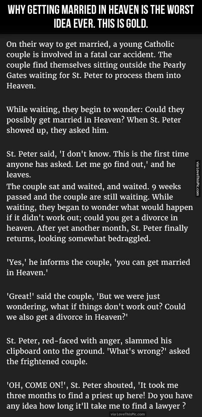 Why Getting Married In Heaven Is The Worst Idea Ever funny jokes story