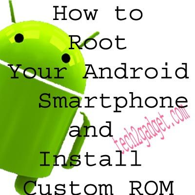 This tutorial is made to help you in rooting your Smartphone ,so just root your smartphone using this tutorial and install Custom ROM and get rid of restrictions put by your smartphone maker