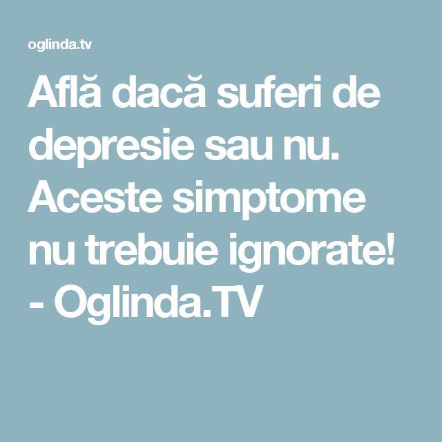 Află dacă suferi de depresie sau nu. Aceste simptome nu trebuie ignorate! - Oglinda.TV