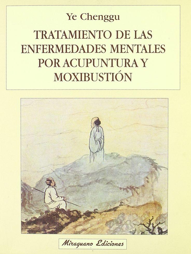 Mediante la acupuntura y la aplicación de la moxa, y bajo las premisas de la Medicina Tradicional China, este libro ofrece tratamiento a las enfermedades mentales